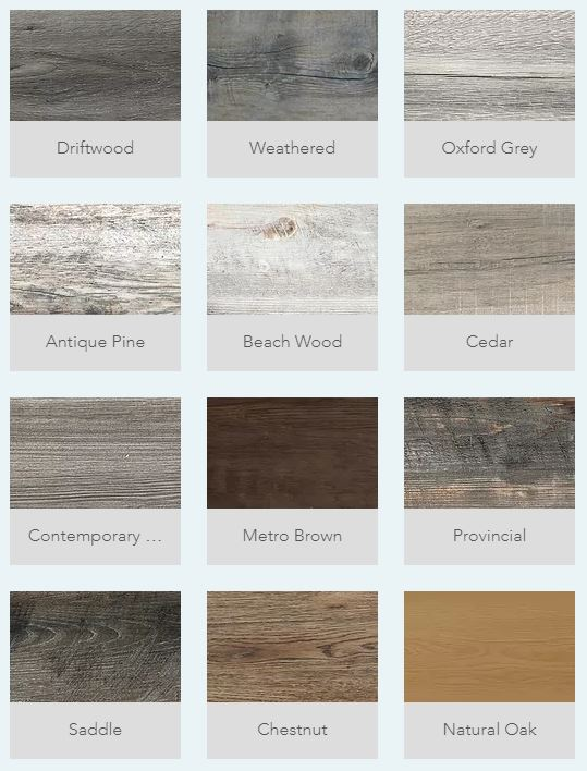Aquatec style options range from traditional - natural oak, chestnut, metro brown - to rustic - driftwood, beach wood, weathered, oxford grey, antique pine - to contemporary - saddle, provincial, contemporary, cedar.